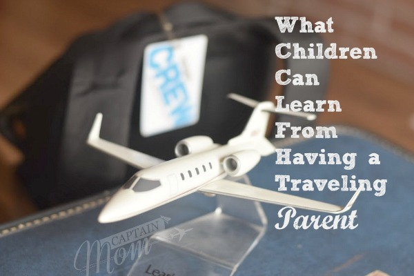 Home Again, Gone Again: What Children Can Learn From Having a Traveling Parent