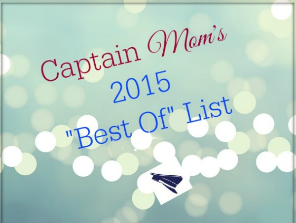 "A ""Best Of 2015"" List from Captain Mom"
