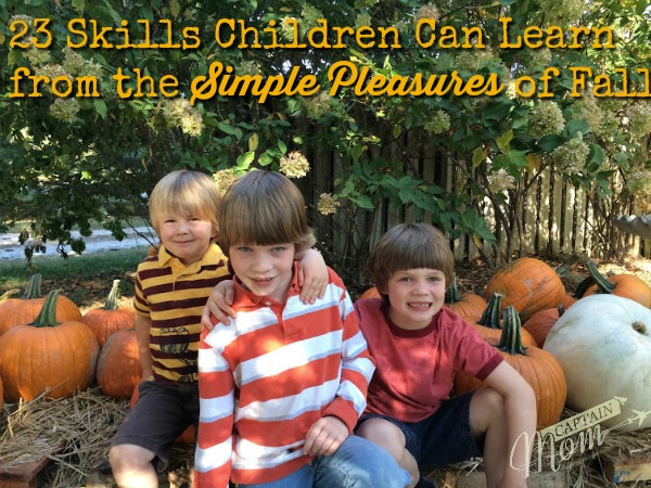 23 Skills Children Can Learn From the Simple Pleasures of Fall