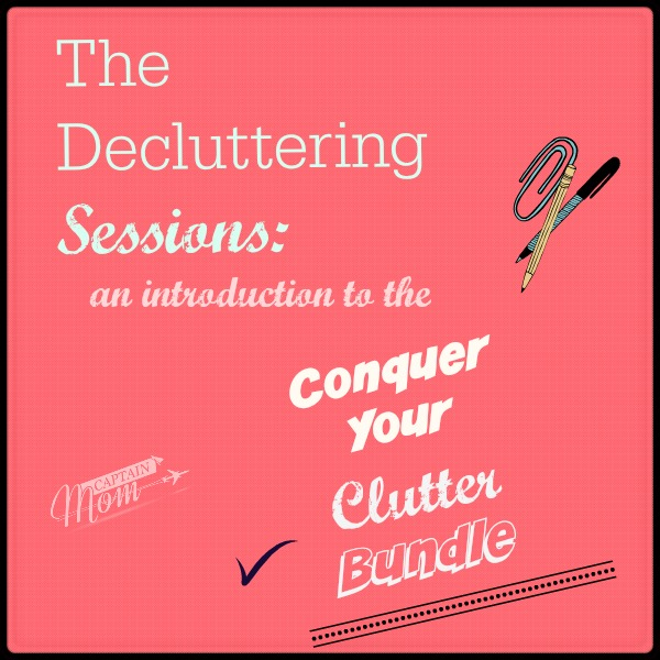 Conquer Your clutter bundle, how to get rid of clutter