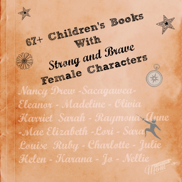 67+ Children's Books with Strong and Brave Female Characters