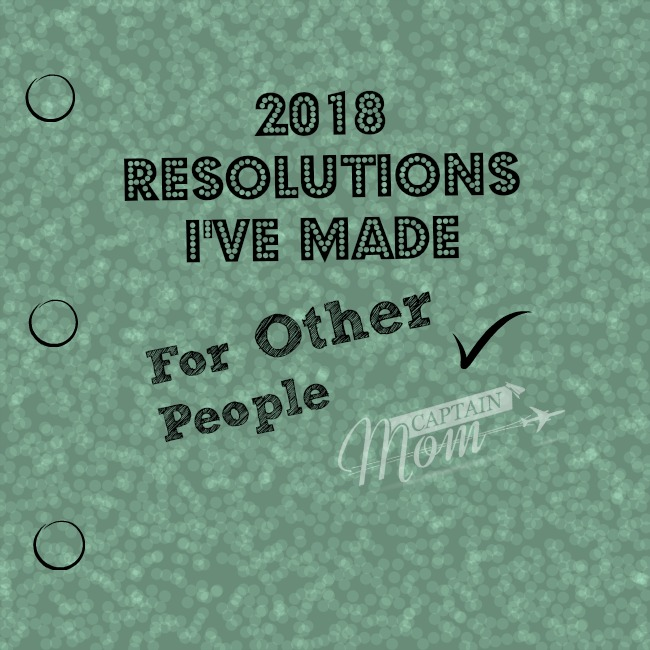 2018 Resolutions I've Made for Other People