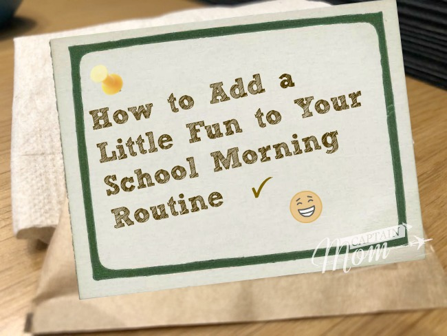 How We Incorporate (a little) Fun into Our Morning Routine